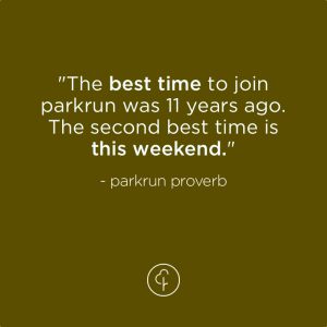 Parkrun Proverb, apparently.