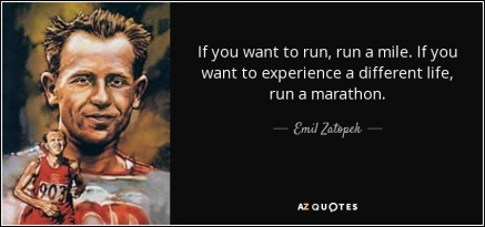 quote-if-you-want-to-run-run-a-mile-if-you-want-to-experience-a-different-life-run-a-marathon-emil-zatopek-32-44-71