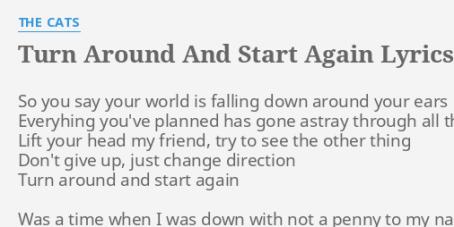 turn-around-and-start-again-52
